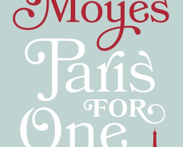 Paris+for+one+jojo+moyes