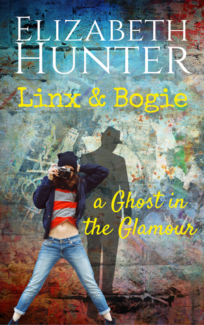 A Ghost in the Glamour: A Linx & Bogie Story Book Cover