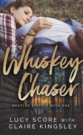 Whiskey Chaser By Lucy Score And Claire Kingsley Litbuzz