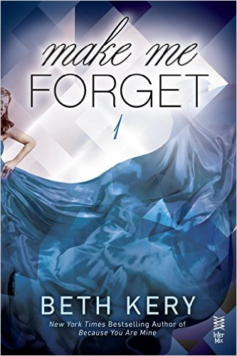 Make Me Forget Book Cover