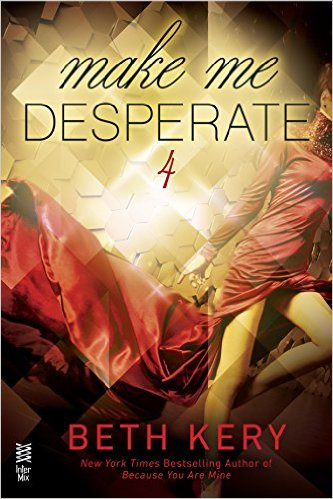Make Me Desperate Book Cover