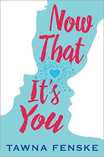 Now That It's You Book Cover