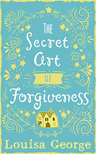 The Secret Art of Forgiveness Book Cover