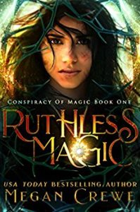 Ruthless Magic, book by Megan Crewe