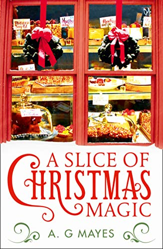 A Slice of Christmas Magic Book Cover