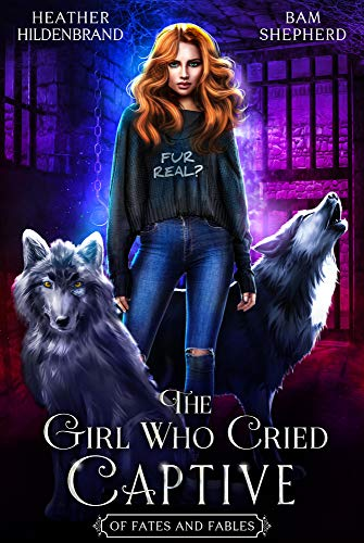 The Girl Who Cried Captive Book Cover