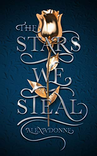 The Stars We Steal Book Cover