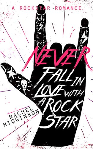 Never Fall in Love with a Rockstar Book Cover