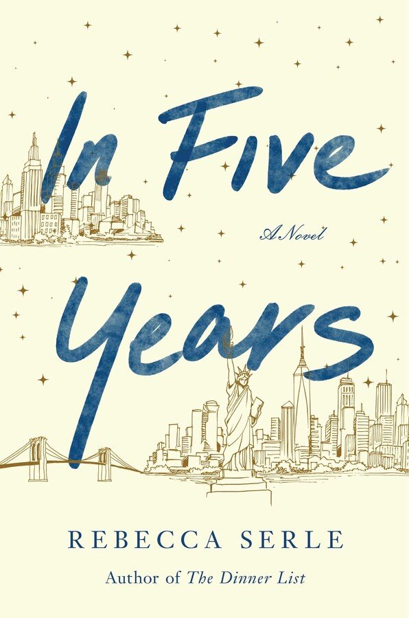 In Five Years: A Novel Book Cover