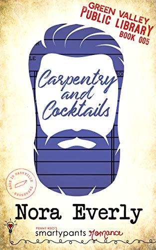 Carpentry and Cocktails Book Cover