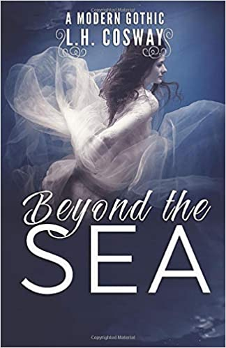 Beyond the Sea: A Modern Gothic Romance Book Cover