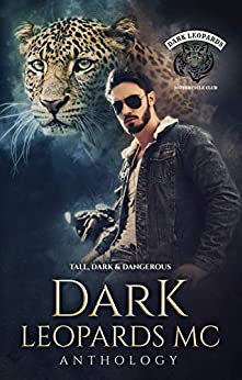 Dark Leopards MC: Tall Dark & Dangerous Book Cover