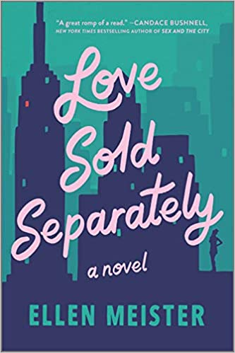 Love Sold Separately: A Novel Book Cover