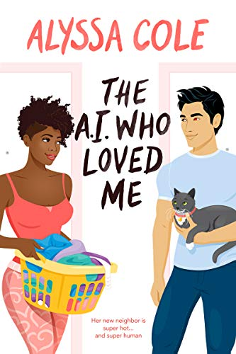 The A.I. Who Loved Me Book Cover