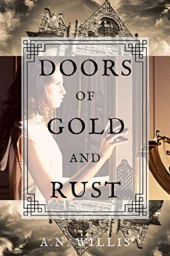 Doors of Gold and Rust: A Supernatural Gothic Mystery Book Cover