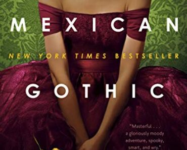 Mexican Gothic - Book Cover