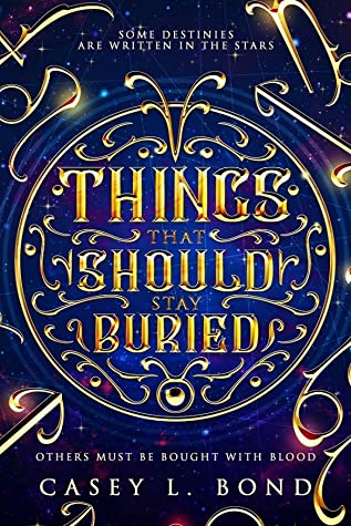 Things That Should Stay Buried Book Cover