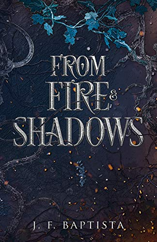 From Fire and Shadows Book Cover