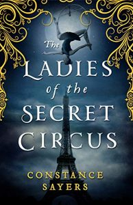 Constance Sayers Ladies of the Secret Circus