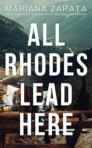 All Rhodes Lead Here Book Cover