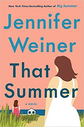 That Summer: A Novel Book Cover
