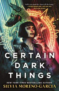 Certain Dark Things book cover