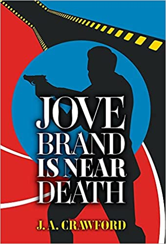 Jove Brand Is Near Death Book Cover