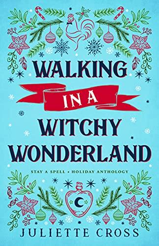 Walking in a Witchy Wonderland: A Holiday Anthology Book Cover